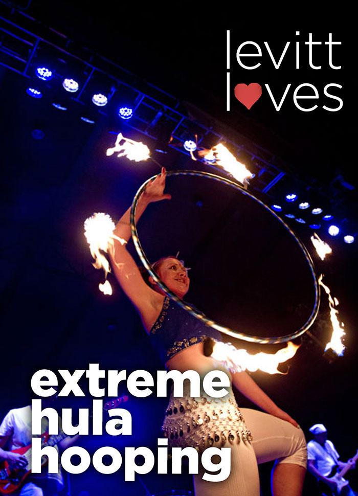 Levitt loves extreme hula hooping!