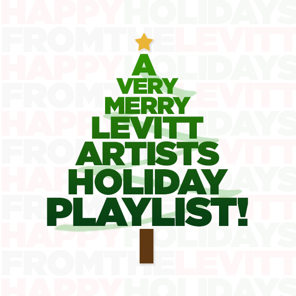 Levitt Artists Holiday Playlist