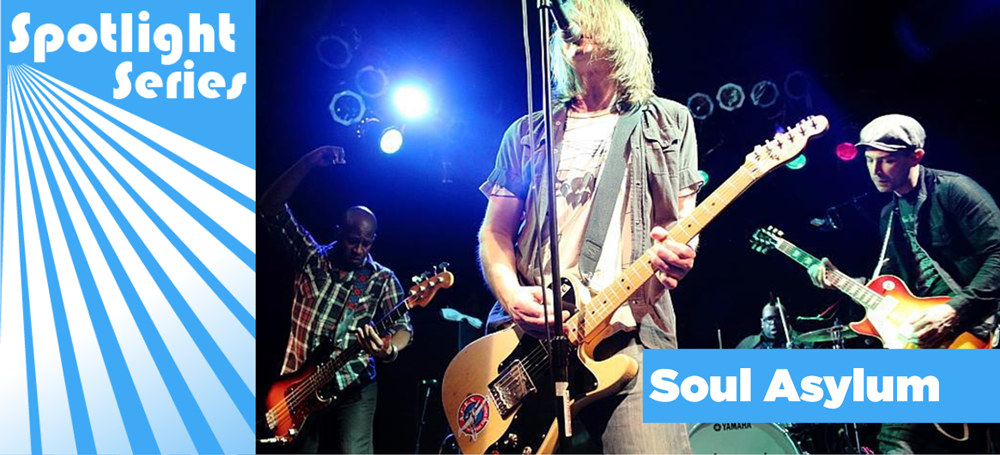 Spotlight Series on the band Soul Asylum