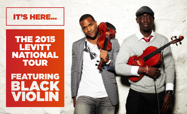 The 2015 Levitt National Tour ft. Black Violin is here!