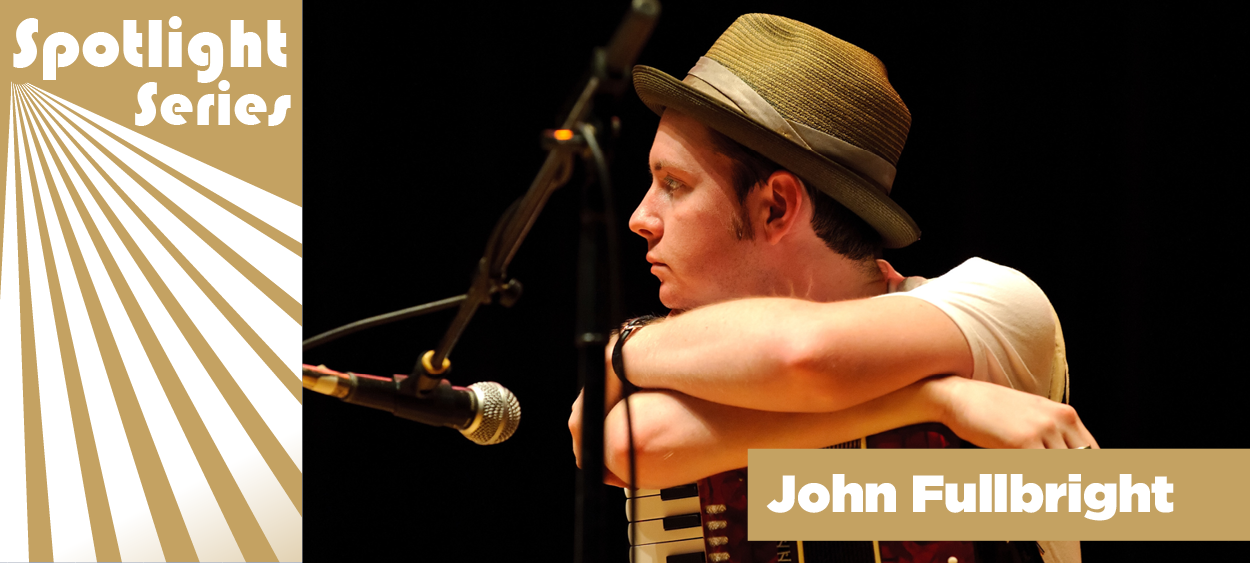 spotlight_series_john-fullbright
