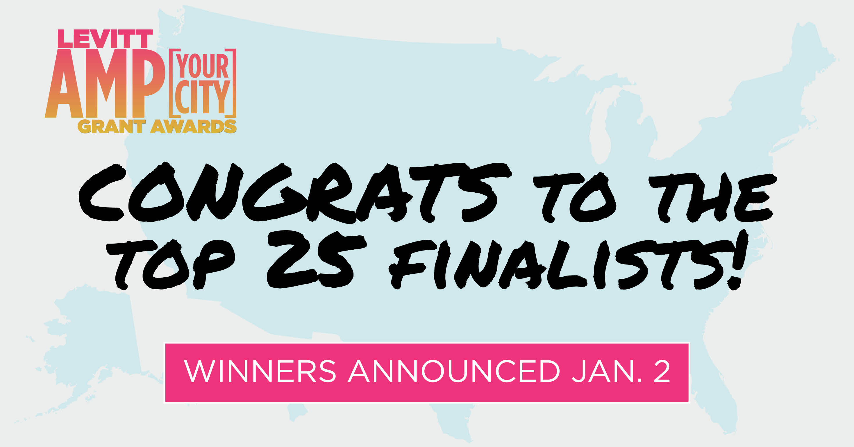 CONGRATS TO THE TOP 25 FINALISTS