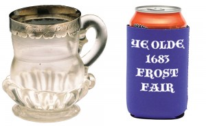 We don't think that Frost Fair mugs came with koozies.