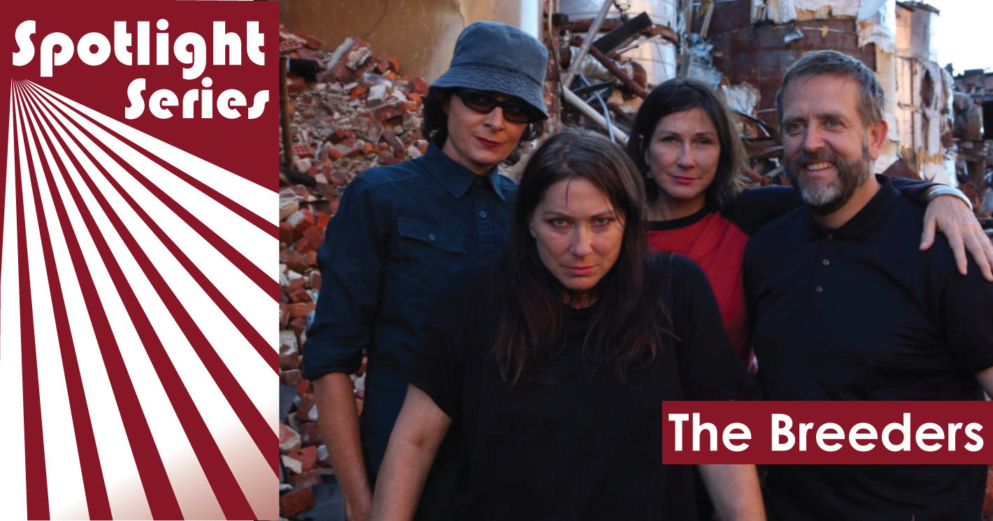 The Breeders spotlight